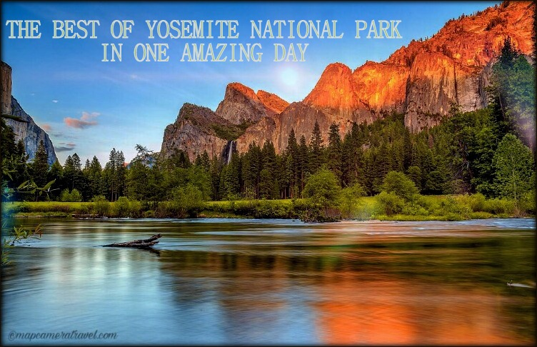 THE BEST OF YOSEMITE NATIONAL PARK IN ONE AMAZING DAY